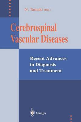 Cerebrospinal Vascular Diseases: Recent Advances in Diagnosis and Treatment
