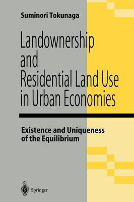 Landownership and Residential Land Use in Urban Economies: Existence and Uniqueness of the Equilibrium