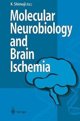 Molecular Biology and Brain Ischemia