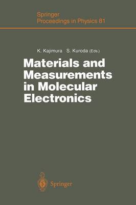 Materials and Measurements in Molecular Electronics: Proceedings of the International Symposium on Materials and Measurements in Molecular Electronics Tsukuba, Japan, February 6-8, 1996
