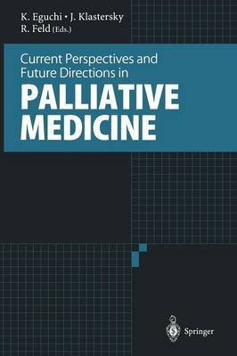 Current Perspectives and Future Directions in Palliative Medicine