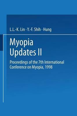 Myopia Updates: No. 2
