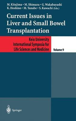 Current Issues in Liver and Small Bowel Transplantation