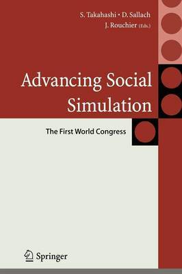 Advancing Social Simulation: The First World Congress