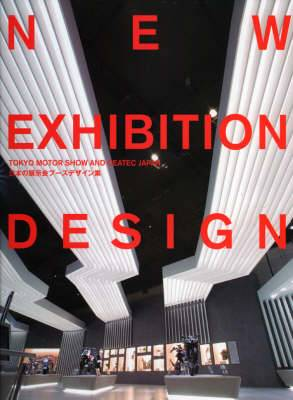 New Exhibition Design: Tokyo Motor Show and Ceatec Japan