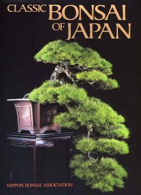 Classic Bonsai of Japan