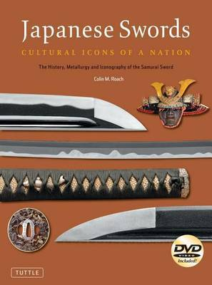 Japanese Swords: Cultural Icons of a Nation