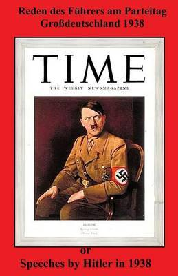 Reden Des Fuhrers Am Parteitag Grossdeutschland 1938