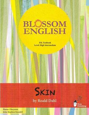 Blossom English: Skin: An English Language Study Book