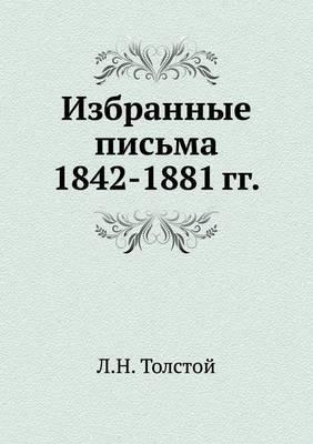 Izbrannye Pis'ma 1842-1881 Gg.