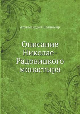 Opisanie Nikolae-Radovitskogo Monastyrya