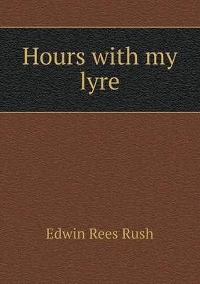 Hours with My Lyre
