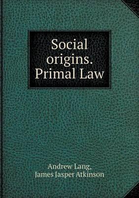 Social Origins. Primal Law