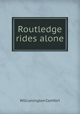 Routledge Rides Alone