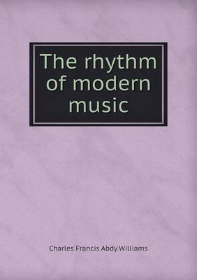 The Rhythm of Modern Music