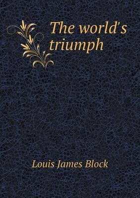 The World's Triumph