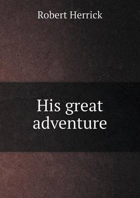 His Great Adventure