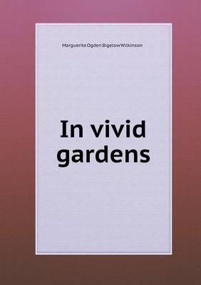 In Vivid Gardens