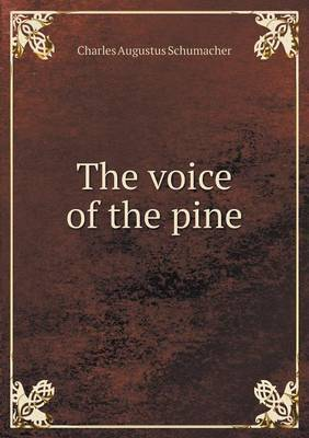 The Voice of the Pine