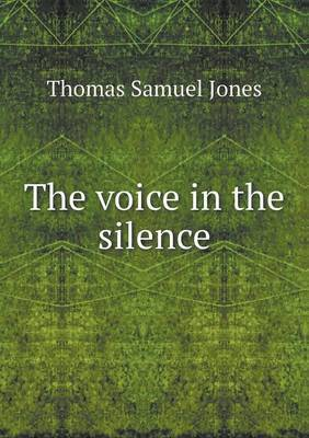 The Voice in the Silence