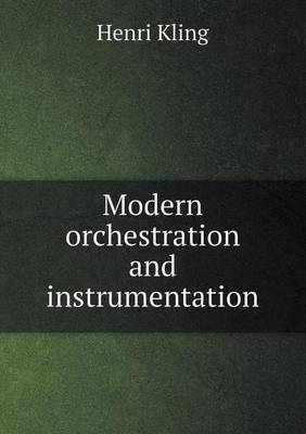 Modern Orchestration and Instrumentation