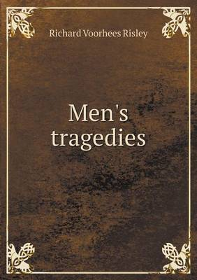 Men's Tragedies