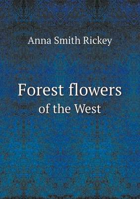 Forest Flowers of the West