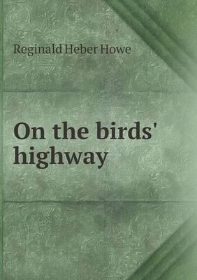 On the Birds' Highway