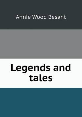 Legends and Tales