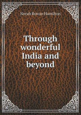 Through Wonderful India and Beyond