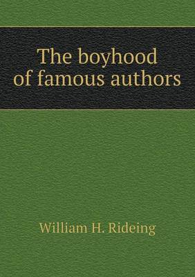 The Boyhood of Famous Authors
