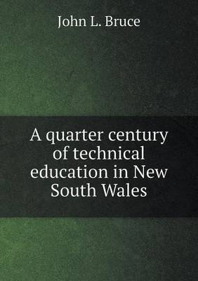 A Quarter Century of Technical Education in New South Wales