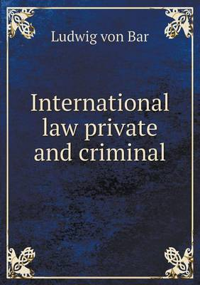 International Law Private and Criminal