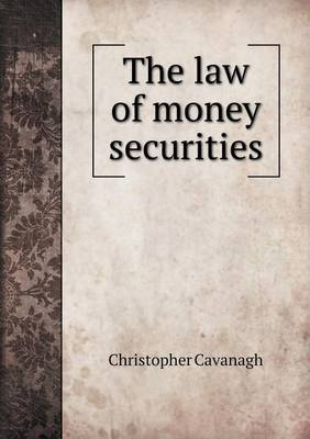 The Law of Money Securities