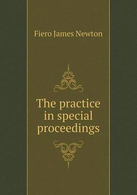 The Practice in Special Proceedings