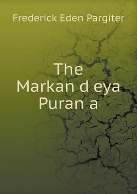The Markan D Eya Puran a