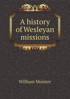 A History of Wesleyan Missions