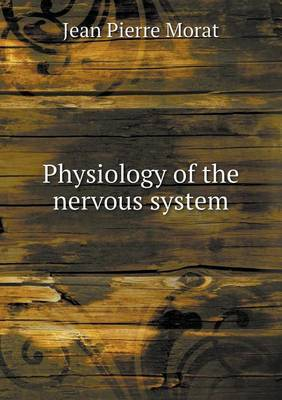 Physiology of the Nervous System
