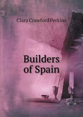 Builders of Spain