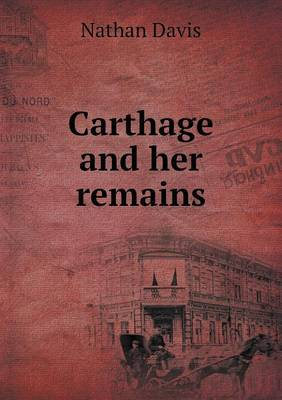 Carthage and Her Remains