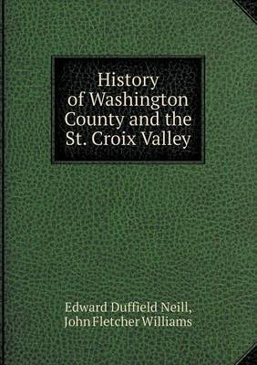 History of Washington County and the St. Croix Valley