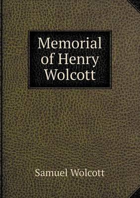 Memorial of Henry Wolcott