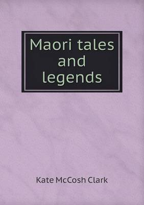 Maori Tales and Legends