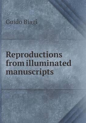 Reproductions from Illuminated Manuscripts