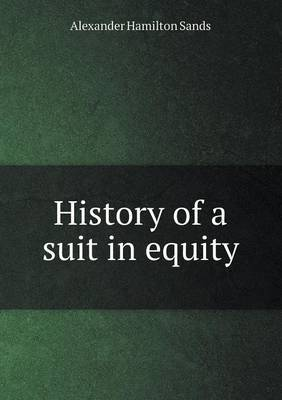 History of a Suit in Equity