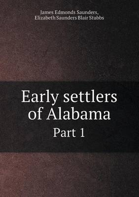 Early Settlers of Alabama Part 1