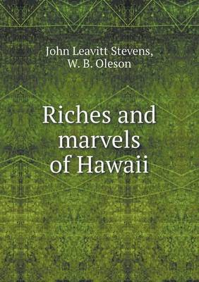 Riches and Marvels of Hawaii