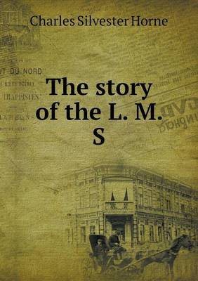 The Story of the L. M. S