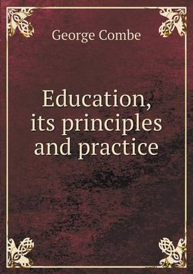 Education, Its Principles and Practice