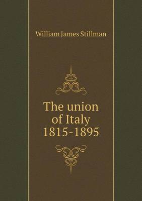The Union of Italy 1815-1895